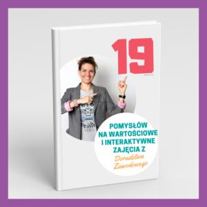 19 pomyslow na wartościowe zajęcia z DZ